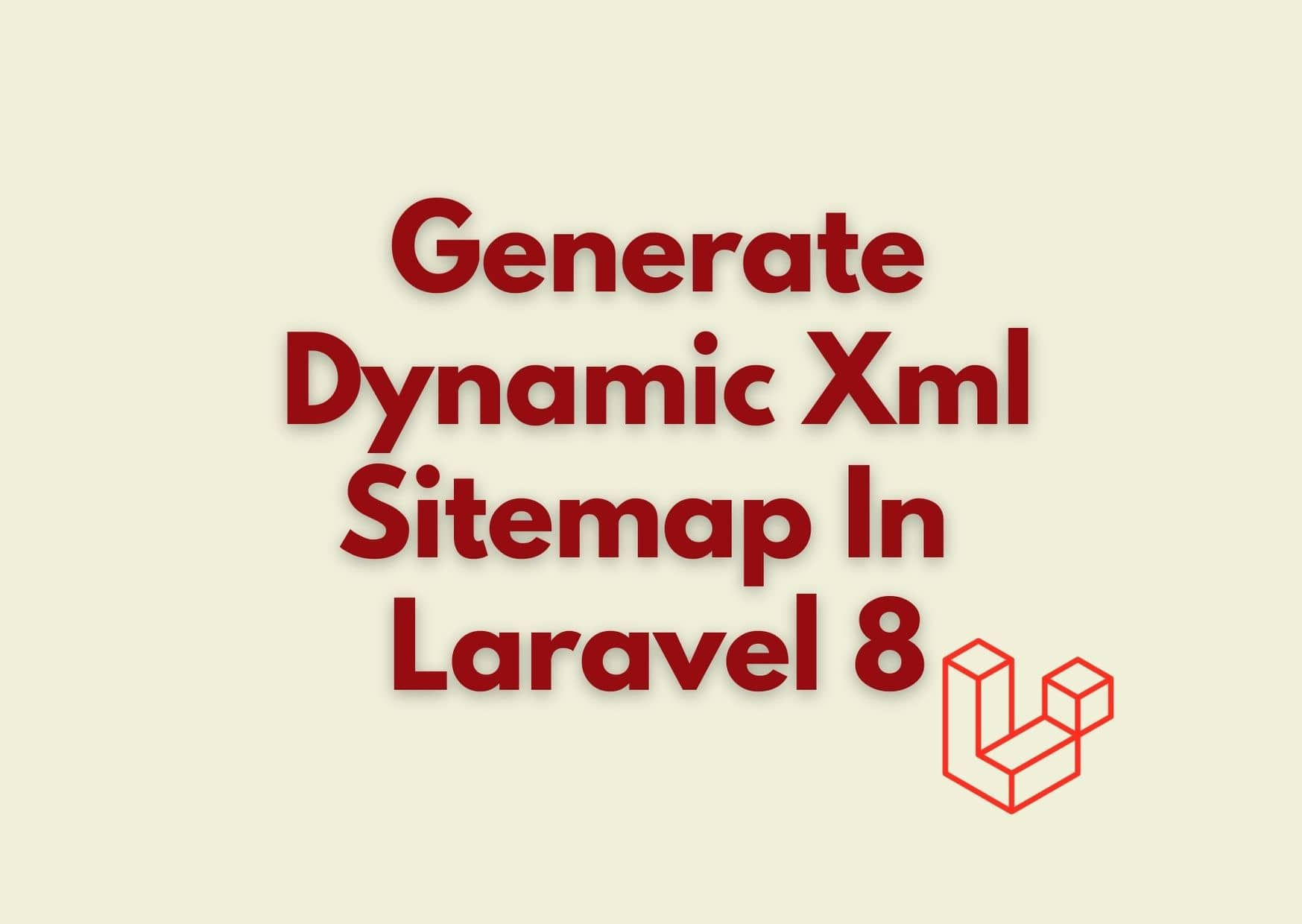How to generate Sitemap in php | Dynamic XML Sitemap in Laravel 8