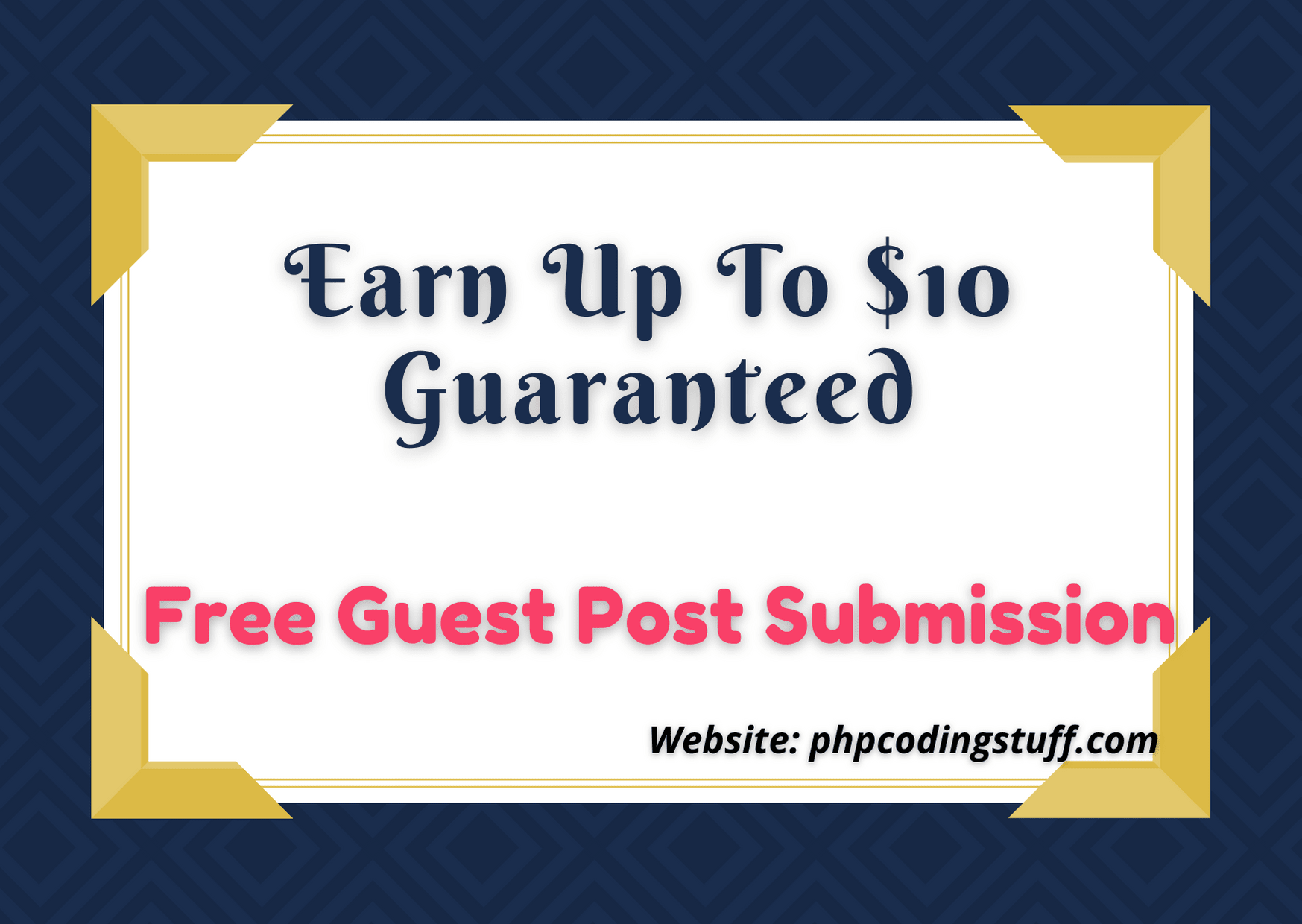 Free Guest Post Submission And Earn Up to $10