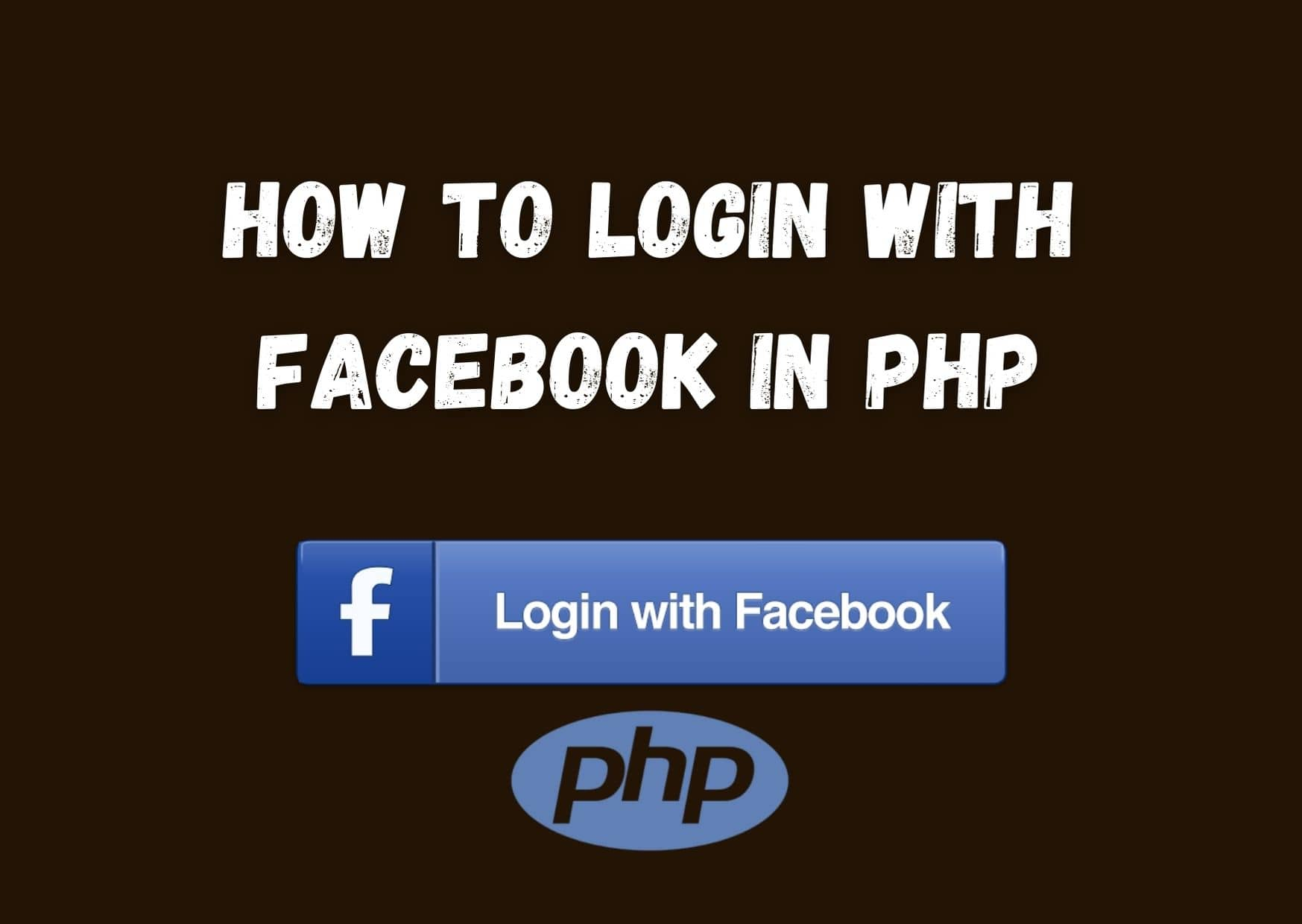 Login with Facebook using PHP [Step by Step] - PhpCodingStuff