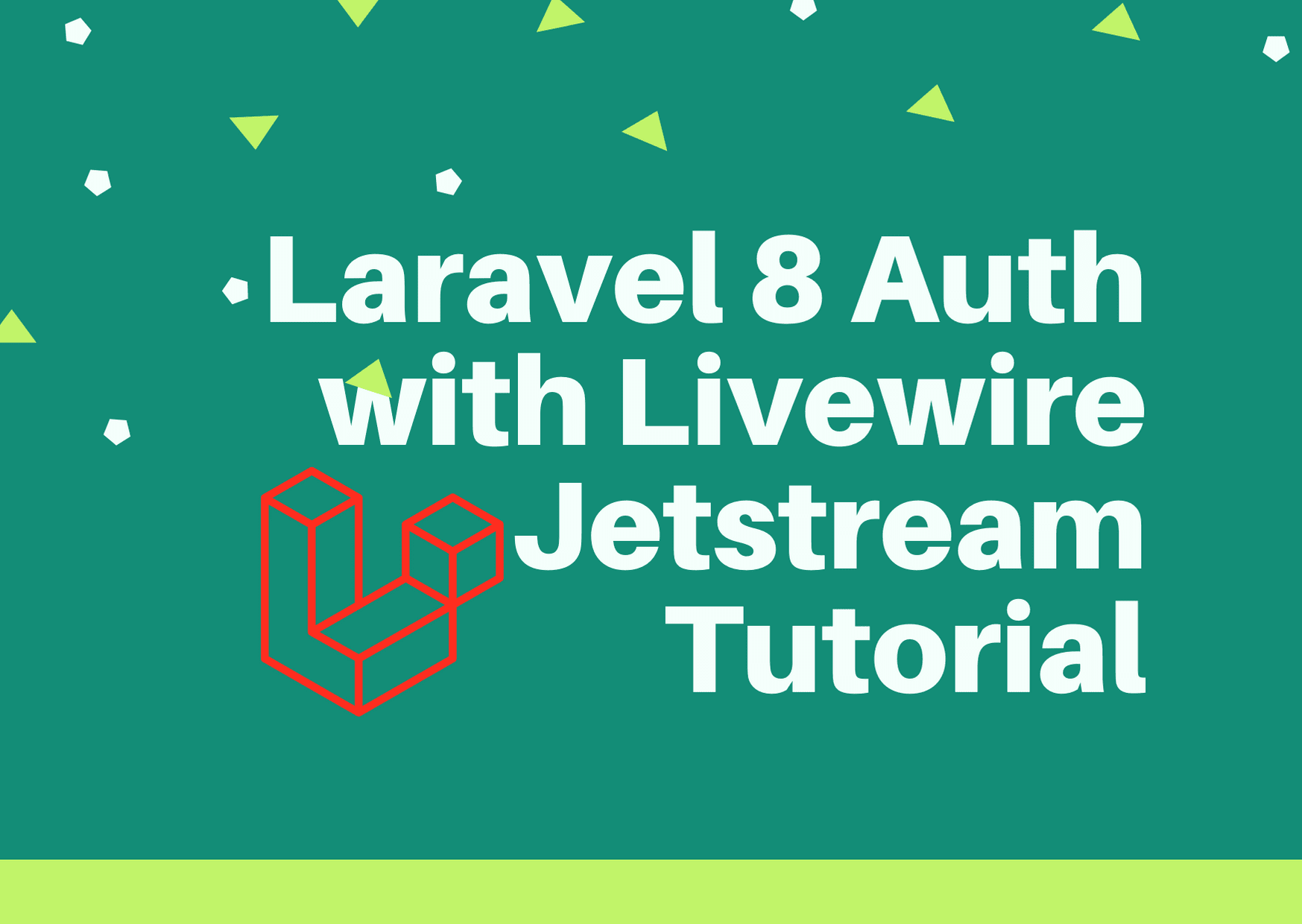 Laravel 8 Auth with Livewire Jetstream Tutorial