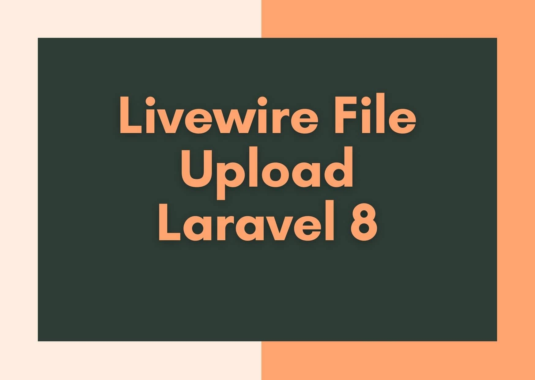 How to Upload Files/Images with Livewire Laravel 8