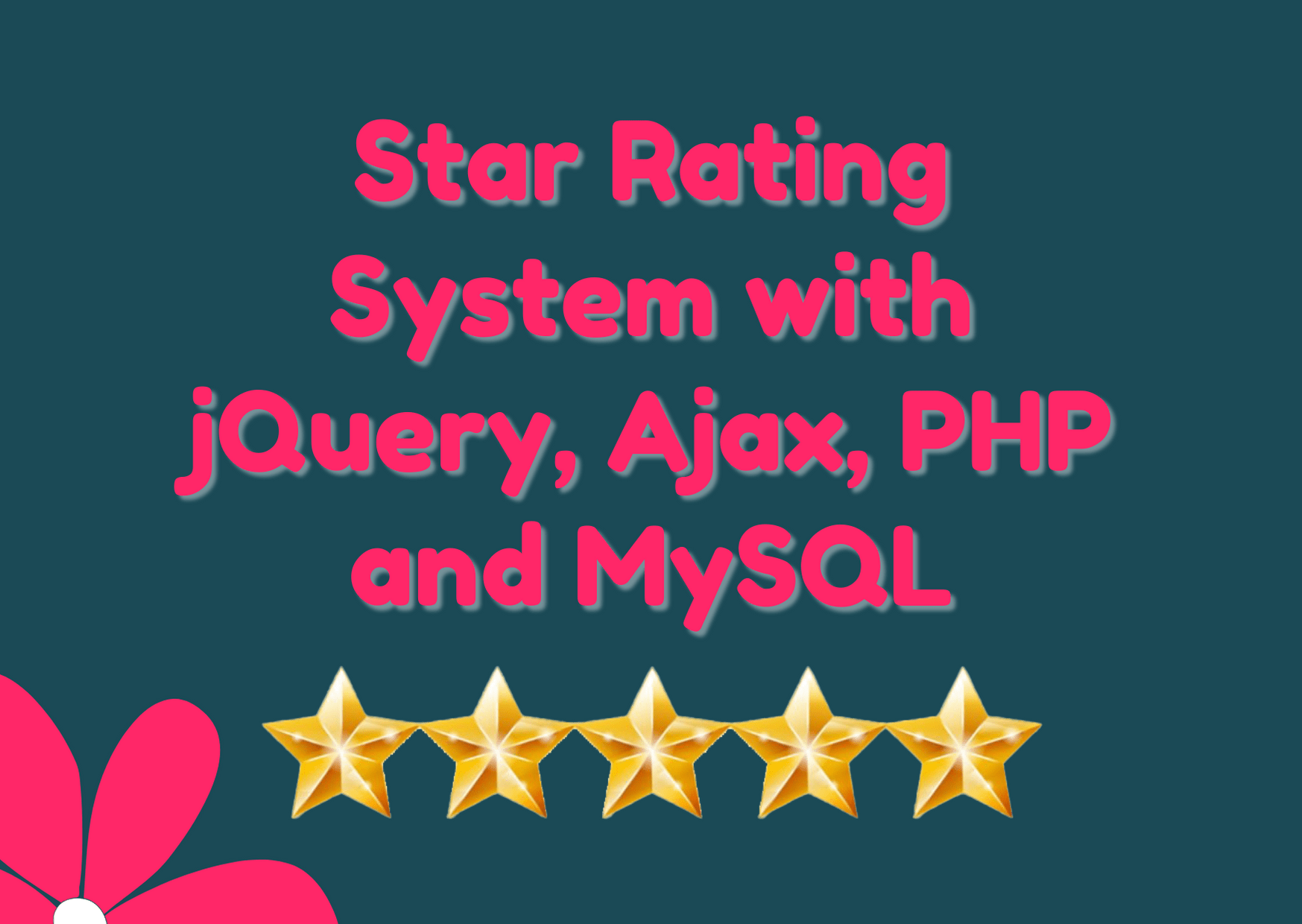 Star Rating System with jQuery, Ajax, PHP and MySQL