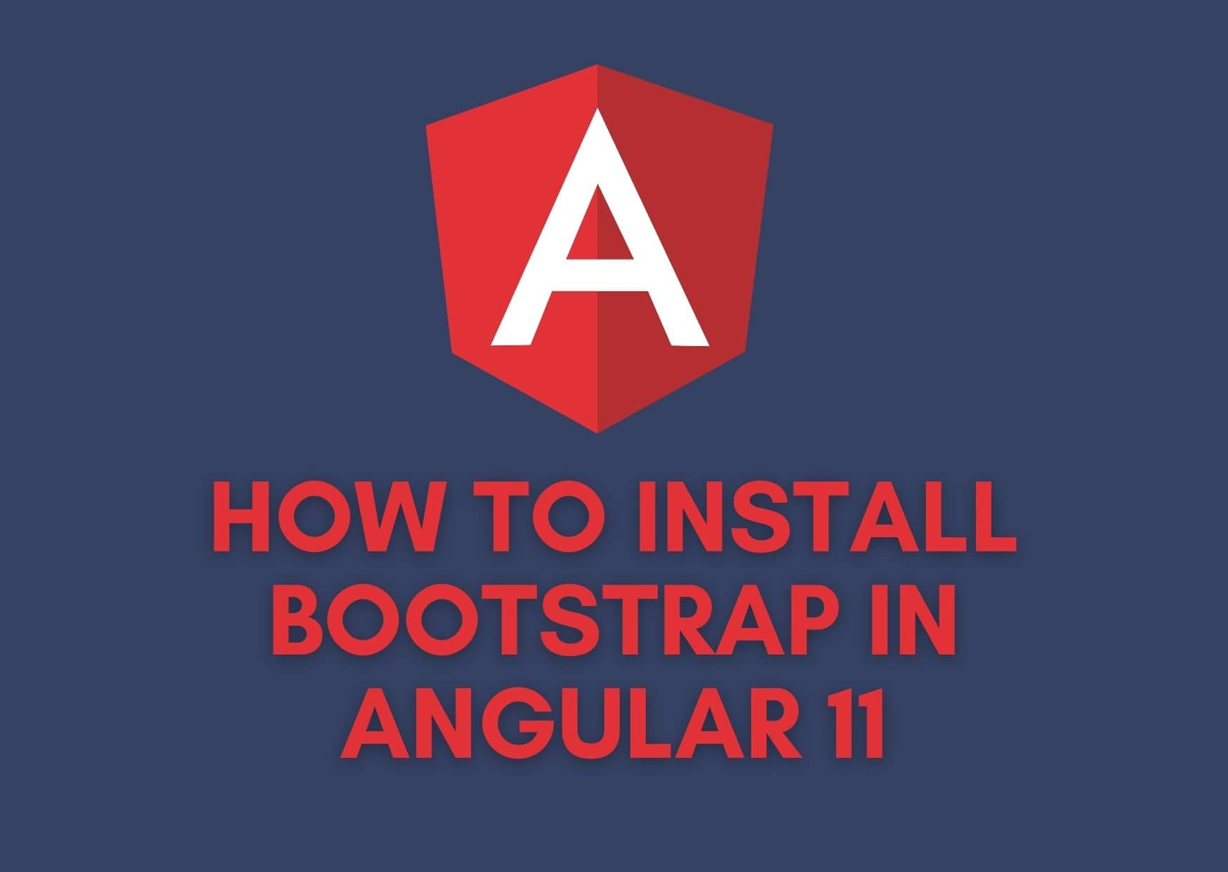 Adding Bootstrap To Angular 11 Project With CLI